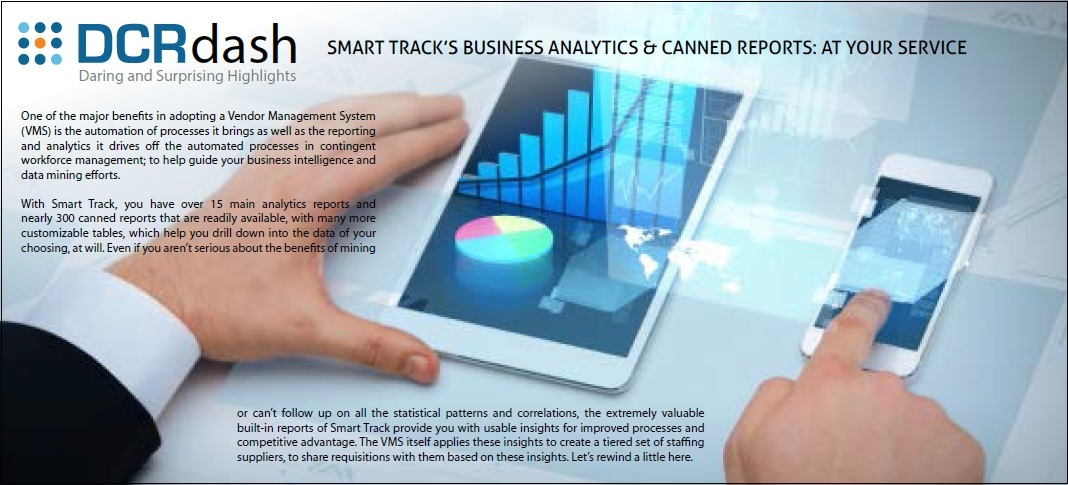 SMART TRACK'S BUSINESS ANALYTICS & CANNED REPORTS: AT YOUR SERVICE